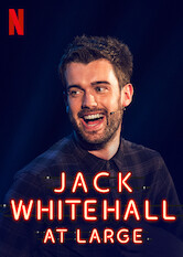 Search netflix Jack Whitehall: At Large