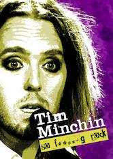 Search netflix Tim Minchin: So F**king Rock
