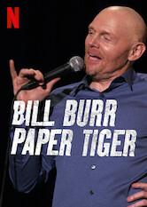 Search netflix Bill Burr: Paper Tiger