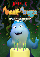Search netflix Beat Bugs: Happy Birthday to You!