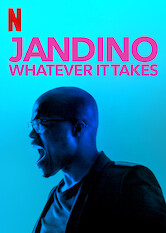 Search netflix Jandino: Whatever it Takes