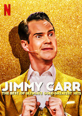 Search netflix Jimmy Carr: The Best of Ultimate Gold Greatest Hits