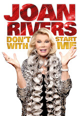 Search netflix Joan Rivers: Don't Start with Me