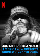 Search netflix Judah Friedlander: America Is the Greatest Country in the United States