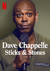 Search netflix Dave Chappelle: Sticks and Stones