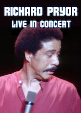 Search netflix Richard Pryor: Live in Concert