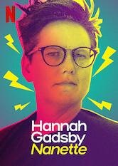 Search netflix Hannah Gadsby: Nanette