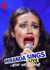 Search netflix Miranda Sings Live…Your Welcome