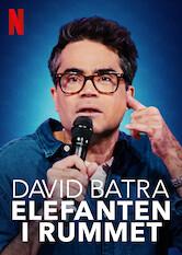 Search netflix David Batra: Elefanten i rummet