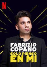 Search netflix Fabrizio Copano: Solo pienso en mi