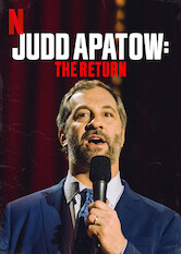 Search netflix Judd Apatow: The Return