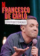 Search netflix Francesco De Carlo: Cose di Questo Mondo