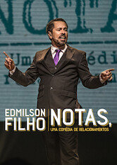 Search netflix Edmilson Filho: Notas, Comedy about Relationships