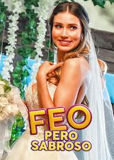 Search netflix Feo pero sabroso