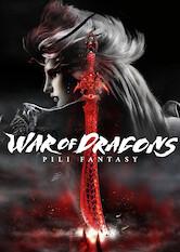 Search netflix PILI Fantasy: War of Dragons