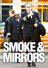 Search netflix Smoke and Mirrors