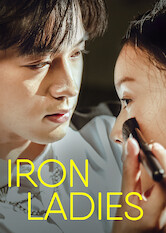 Search netflix Iron Ladies