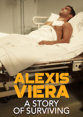 Search netflix Alexis Viera: A Story of Surviving