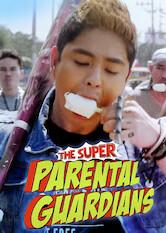 Search netflix The Super Parental Guardians