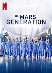 Search netflix The Mars Generation