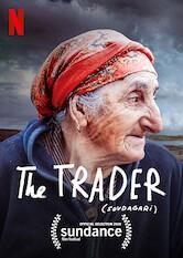 Search netflix The Trader (Sovdagari)