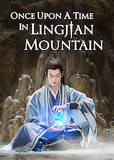 Search netflix Once Upon A Time In Lingjian Mountain