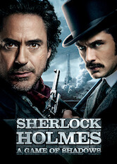Search netflix Sherlock Holmes: A Game of Shadows