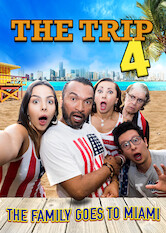 Search netflix The Trip 4 - The Family goes to Miami