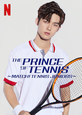 Search netflix The Prince of Tennis ~ Match! Tennis Juniors ~