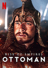 Search netflix Rise of Empires: Ottoman