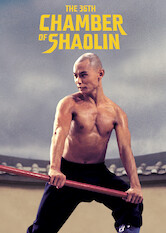 Search netflix The 36th Chamber Of Shaolin