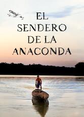 Search netflix El sendero de la anaconda