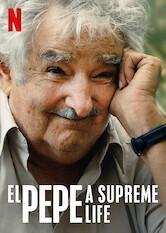 Search netflix El Pepe, a Supreme Life