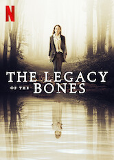 Search netflix The Legacy of the Bones