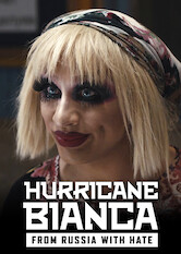 Search netflix Hurricane Bianca: From Russia With Hate