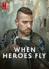 Search netflix When Heroes Fly