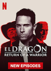 Search netflix El Dragón: Return of a Warrior