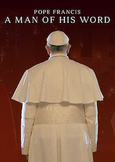 Search netflix Pope Francis: A Man of His Word