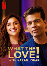 Search netflix What the Love! with Karan Johar