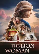 Search netflix The Lion Woman