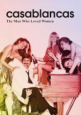 Search netflix Casablancas: The Man Who Loved Women