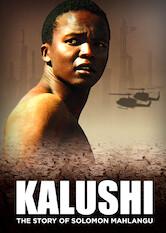 Search netflix Kalushi: The Story of Solomon Mahlangu