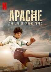 Search netflix Apache: The Life of Carlos Tevez