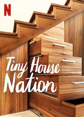 Search netflix Tiny House Nation