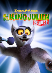 Search netflix All Hail King Julien: Exiled