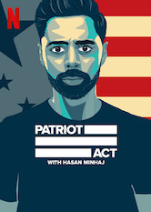Search netflix Patriot Act with Hasan Minhaj