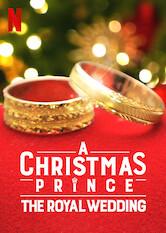 Search netflix A Christmas Prince: The Royal Wedding