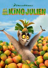 Search netflix All Hail King Julien