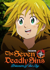 Search netflix The Seven Deadly Sins the Movie: Prisoners of the Sky