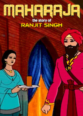Search netflix Maharaja: The Story of Ranjit Singh